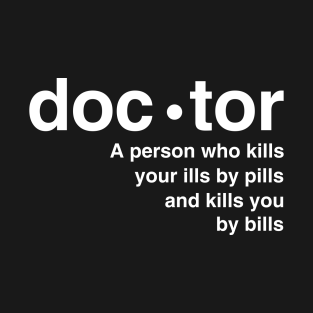 Definition of doctor t-shirts