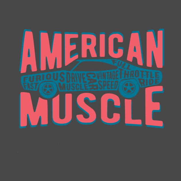 78bbf34b American Muscle Car Vintage Graphic American Muscle Car Vintage Graphic