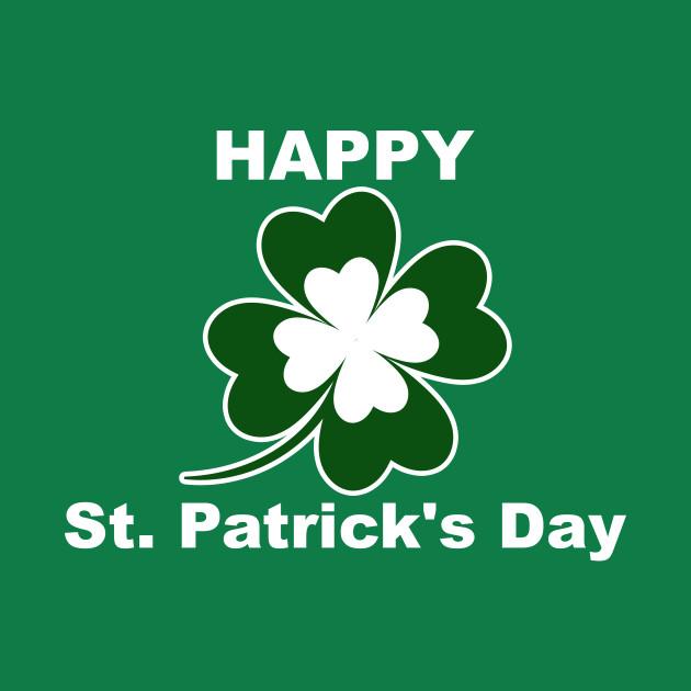 Happy St Patrick S Day Funny T Shirt Happy St Saint Patricks Day