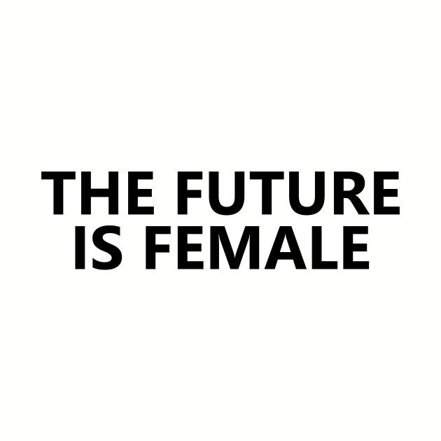 The Future Is Female, Bold