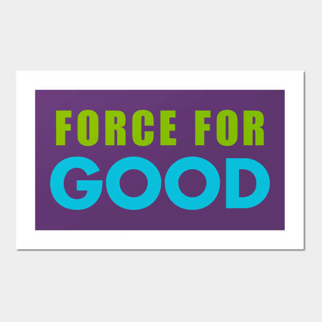 Force for Good