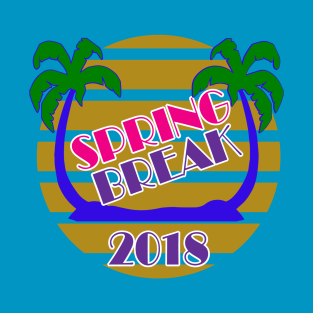 Spring Break 2018 Official T-Shirt by Basement Mastermind T-Shirt t-shirts