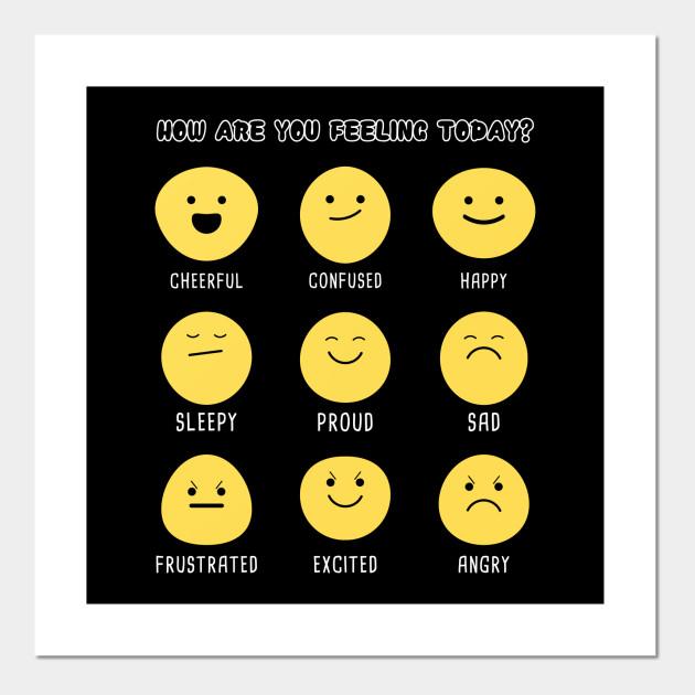 how are you feeling today - Feelings - Cartel e Impresión Artística |  TeePublic MX