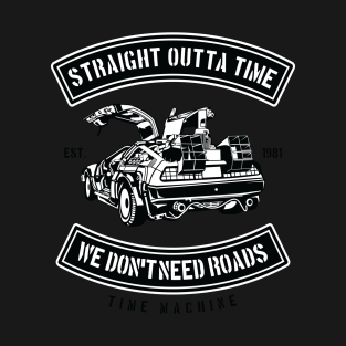 Straight Outta Time t-shirts