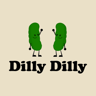 d792472a3 Dilly Dilly T-Shirts