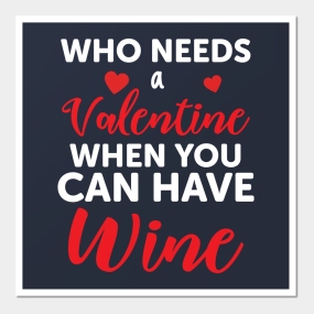 Funny Valentines Gift Posters And Art Prints Teepublic