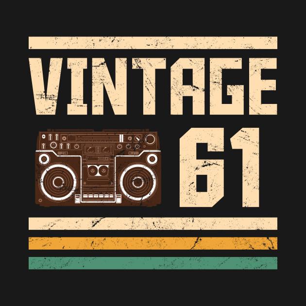 Vintage 1961  56 years Vintage 1961  56 years birthday