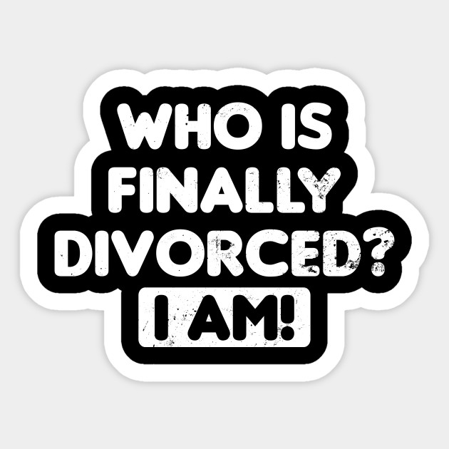 Divorced Shirt | Who Is Finally Divorced Gift