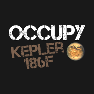 Occupy Mars Occupy Kepler t-shirts