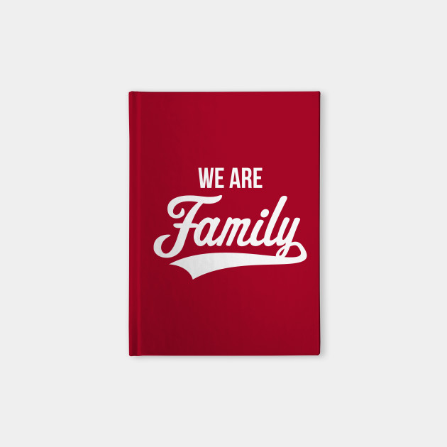 We Are Family (White)