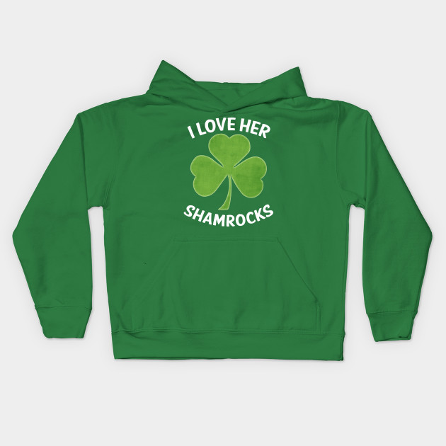 eb9ab6ee I Love Her Shamrocks Funny Couples St Patrick's Day - I Love Her ...