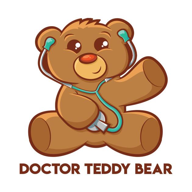 Doctor Teddy Bear Awesome Creative Fabulous Design Doctor Teddy