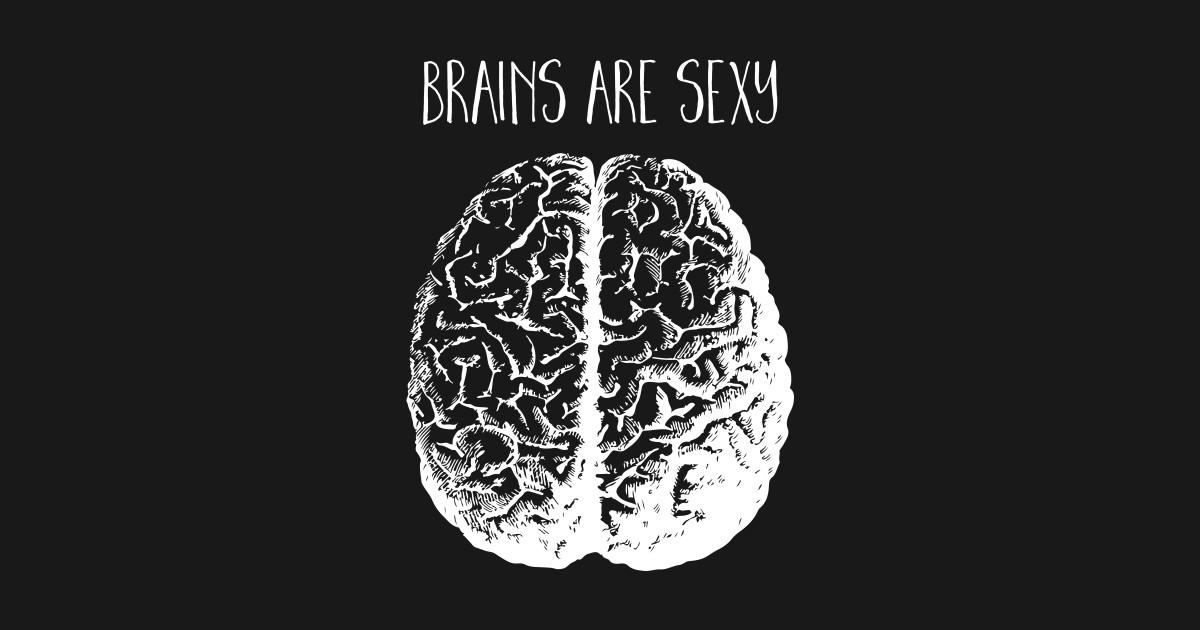 Sexy brain uwu