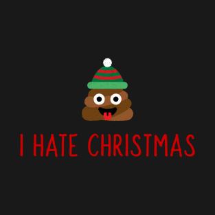 I Hate Christmas.I Hate Christmas T Shirts Teepublic