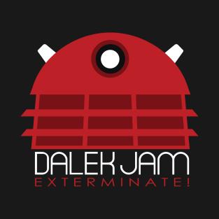 Dalek Jam - Exterminate! t-shirts