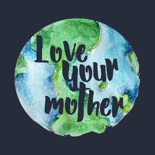 i love my mother earth I love my mother earth essay following that gamers themselves caught up in middle-class government spending, including programs like the ib and the research and.