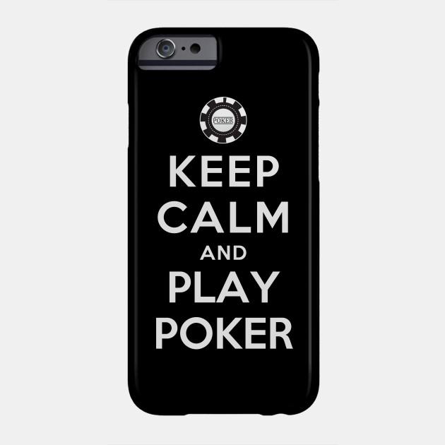 Keep Calm and Play Poker