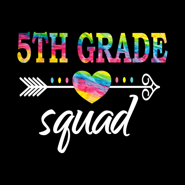 5th Grade Squad Fifth Teacher Student Team Back To School - Fifth ...