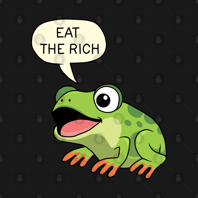 Eat The Rich - Frog