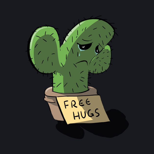 Free Hugs Sad Cactus