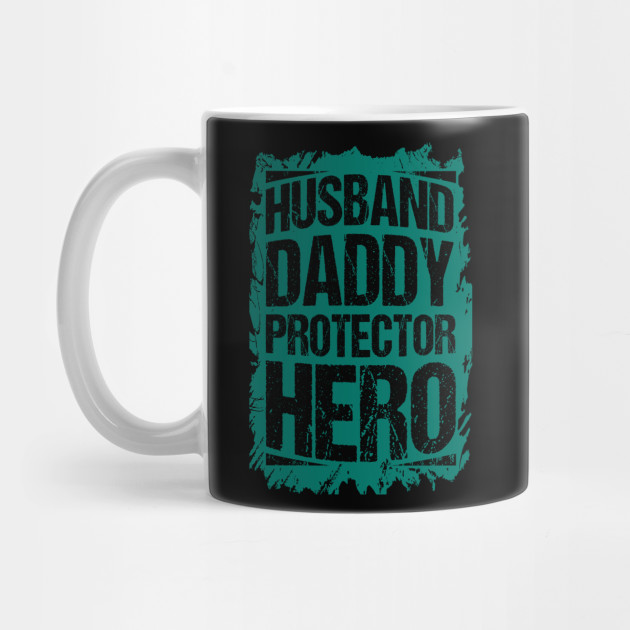 Father's Day Strong Hero Protector Daddy Gift Mug