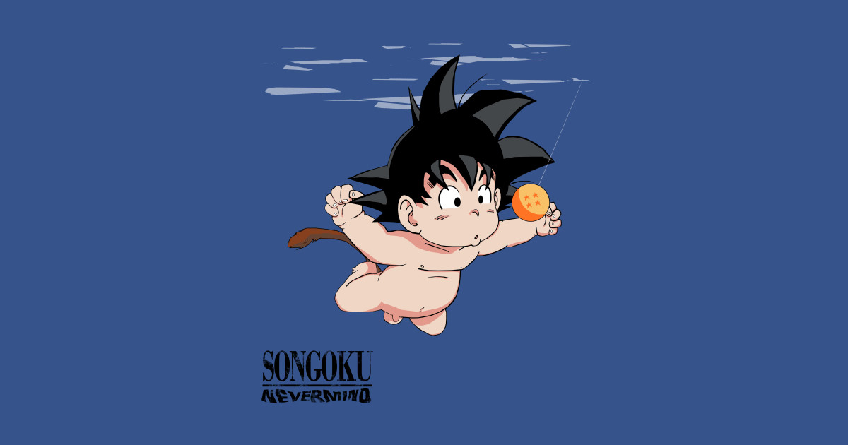 Songoku Nevermind Dragon Ball Z T Shirt Teepublic