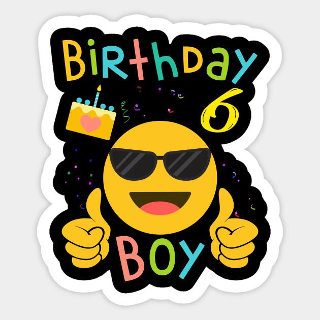 Kids Emoji 6th Birthday Boy T Shirt Fun 6 Years Old Gift Sticker