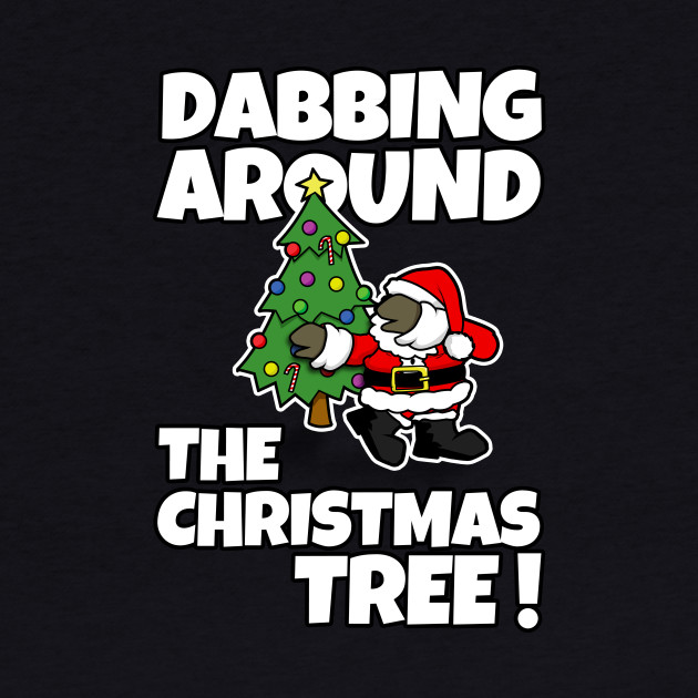 Dabbing Around the Christmas Tree!