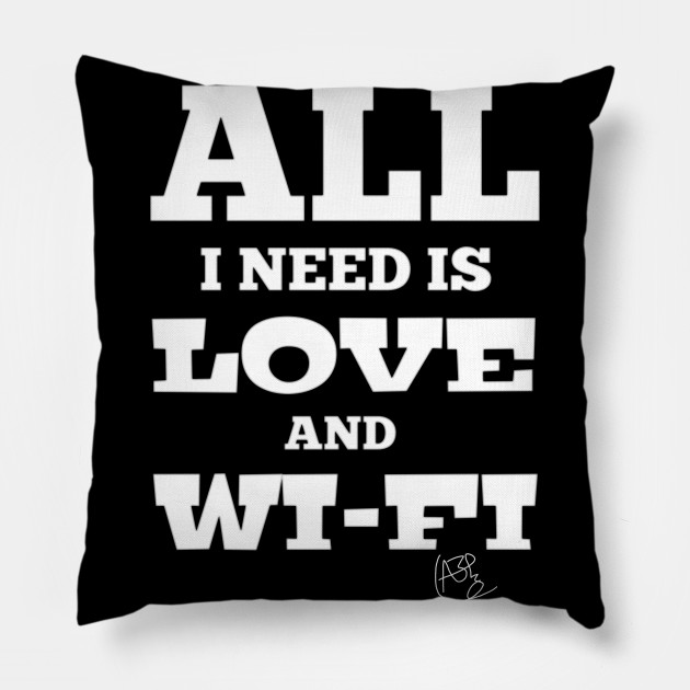 All I need is love and wi-fi t-shirt - Cute shirts for men and women - Christian gifts - Jesus shirts - bible verse tee - loves sleep - funny gift