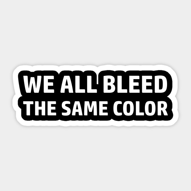 Bleed Equality Sticker