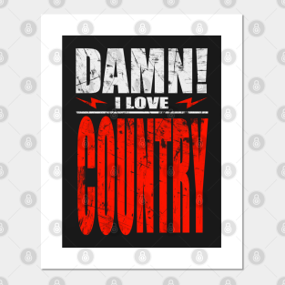 Country Songs Posters And Art Prints Teepublic