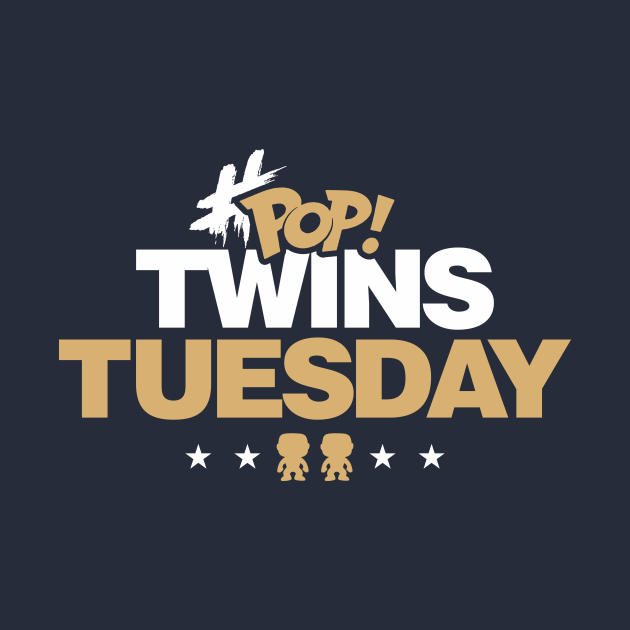 Pop Twins Tuesday