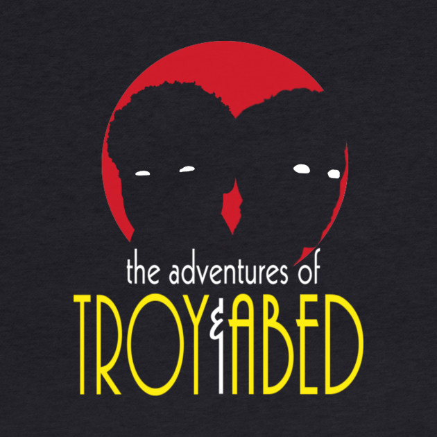 The Adventures of Troy and Abed
