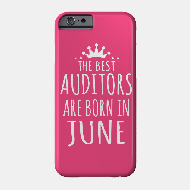 THE BEST AUDITORS ARE BORN IN JUNE