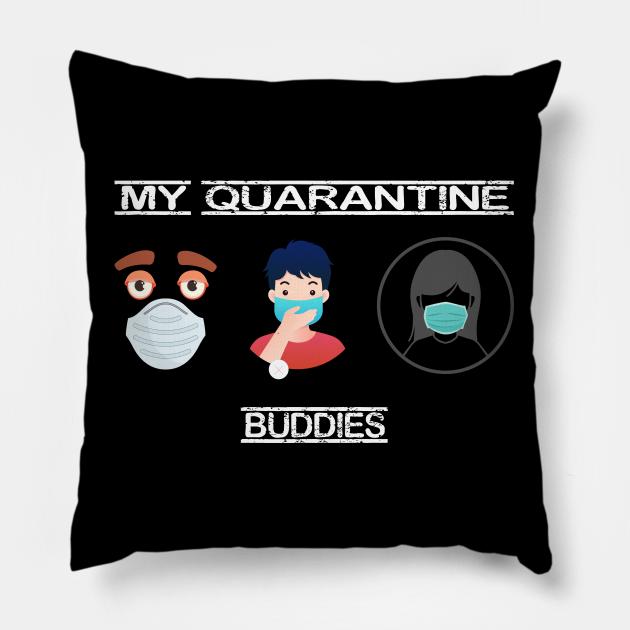 My quarantine buddies