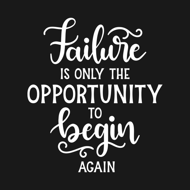 Inspirational Quotes About Failure: Inspirational Sayings