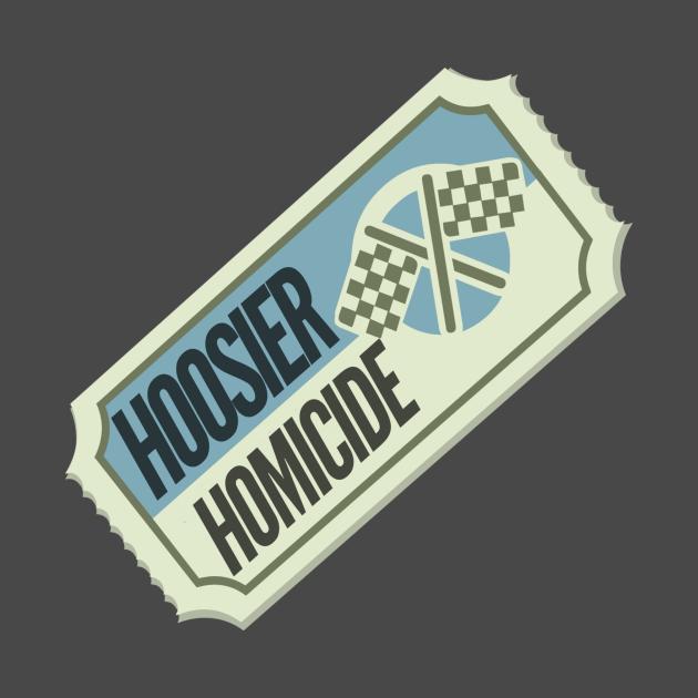 Hoosier Homicide Ticket