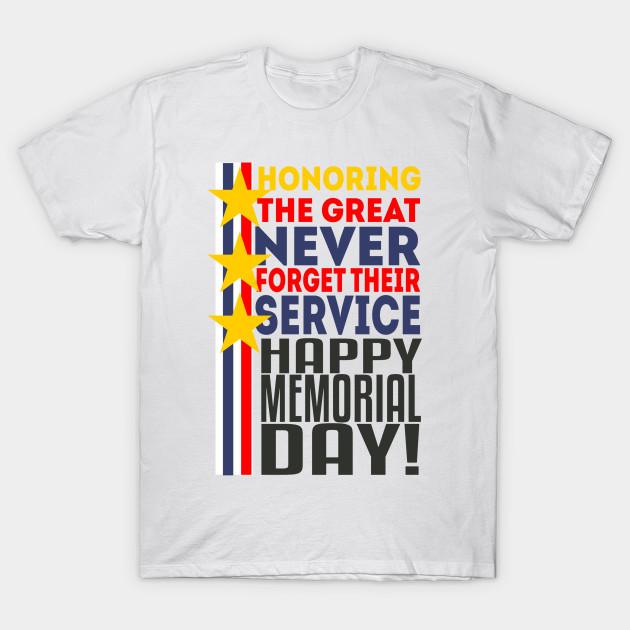 2b49cee5c Happy Memorial Day - Memorial Day - T-Shirt | TeePublic