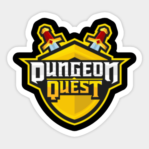Dungeon Quest Roblox Roblox Sticker Teepublic