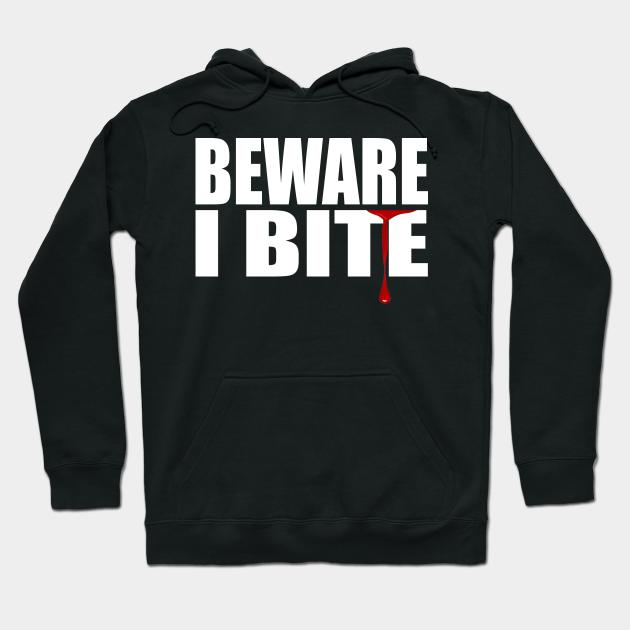 Beware I Bite SweatShirt Halloween Costume WITWAC04 Halloween Shirts,SweatShirt Beware I Bite Gift For Her I Bite SweatShirt