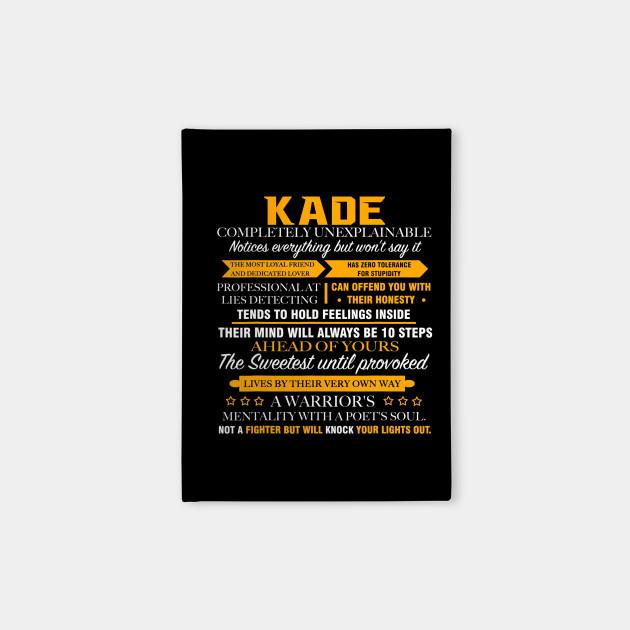 Kade Completely Unexplainable Shirt Name - Kade - Notebook ...