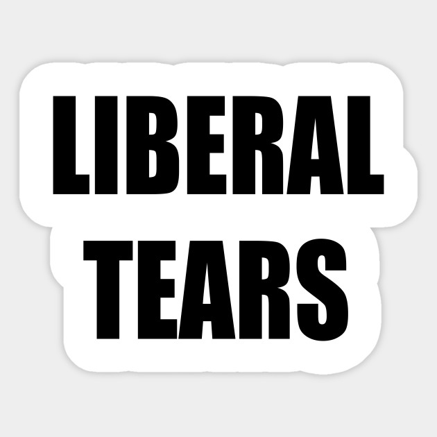 Liberal Tears Stickers