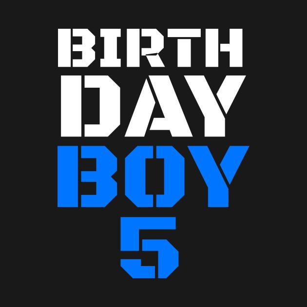 Birthday Boy 5 5th Tee Boys
