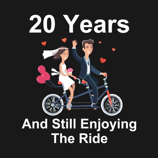 20th Anniversary TShirt 20 Years And Still Enjoying The Ride