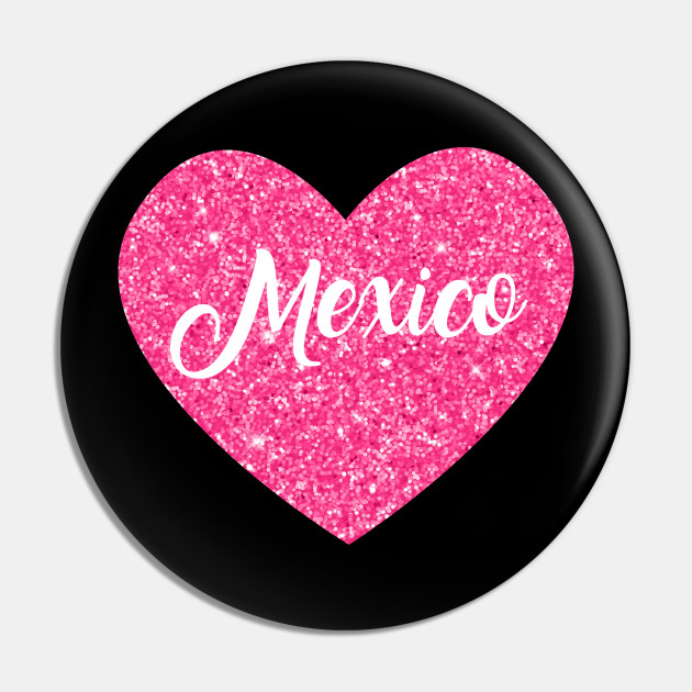 I Love Mexico Pink Heart Gift for Women and Girls