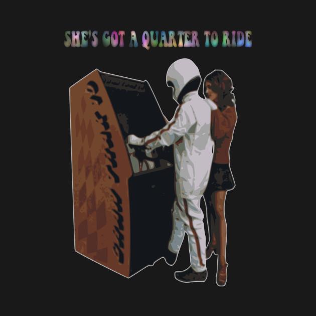 She's Got A Quarter To Ride
