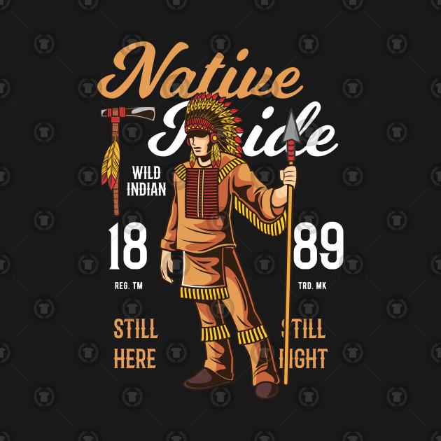 Native American T-SHIRT Native Pride