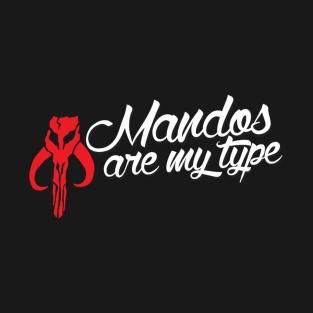Mandos Are My Type t-shirts