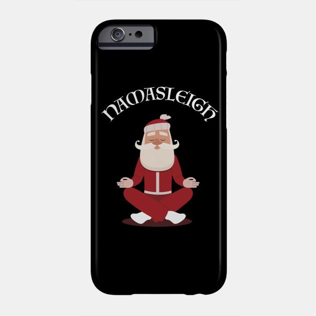 57f25487c Funny Christmas Namasleigh Santa Yoga Position Gift T-Shirt Phone Case