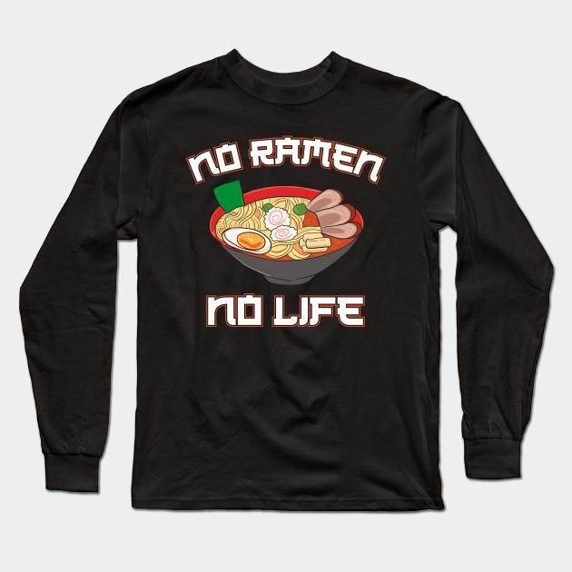 Ladies T-Shirt No Ramen No Life